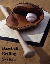 Baseball Betting System