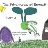 The Adventures of Emmett Part 2