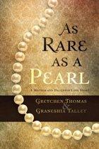 As Rare as a Pearl