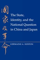 The State, Identity, and the National Question in China and Japan
