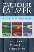 The Town Called Hope Collection: Prairie Rose / Prairie Fire / Prairie Storm