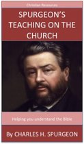 Spurgeon's Teaching On The Church