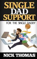 Single Dad Support for the Single Daddy
