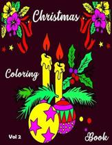 Christmas Coloring Book: A Cute Coloring Book with 50 Christmas Coloring Pages Fun, Easy, and Relaxing Designs for Kids. Christmas Coloring Boo