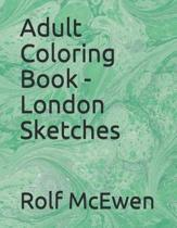 Adult Coloring Book - London Sketches