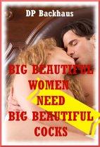 Big Beautiful Women Need Big Beautiful Cocks!