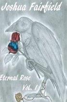 Eternal Rose, Volume 1