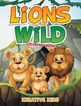 Lions in the Wild Coloring Book