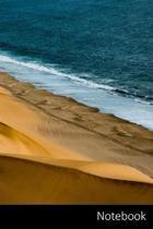 Notebook: Dunas, Mar, Costa, Namibia Cuaderno / Diario / Libro de escritura / Notas - 6 x 9 pulgadas (15.24 x 22.86 cm), 110 p�g