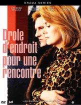 Drole D'Endroit Pour Une Rencontre (dvd)