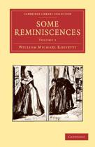Some Reminiscences 2 Volume Set Some Reminiscences
