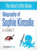 Sophie Kinsella: Biography of a Shopaholic