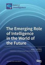 The Emerging Role of Intelligence in the World of the Future