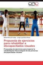 Propuesta de Ejercicios Para Rehabilitar a Discapacitados Visuales