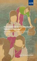 Deconcentration and Decentralization Reforms in Cambodia