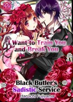 I Want to Train You and Break You