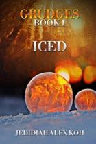 Grudges - Book 1 - Iced