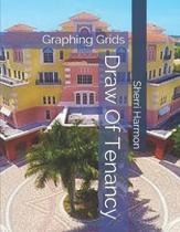 Draw Of Tenancy: Graphing Grids