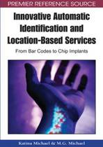 Innovative Automatic Identification and Location-based Services