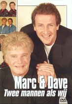 Marc & Dave - Twee Mannen Als Wij