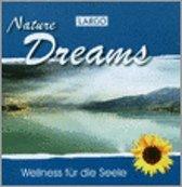 Largo: Nature Dreams-Entspannungsmusik