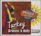 Musica Soleada Presents - Turkey/Grooves & Belly Dance