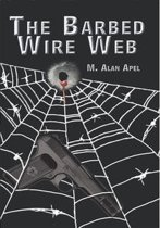 The Barbed Wire Web