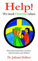 Help! We Need Christian Values