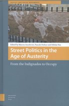 Street Politics in the Age of Austerity: From the Indignados to Occupy