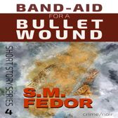 Band-Aid for a Bullet Wound
