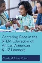 Centering Race in the STEM Education of African American K12 Learners