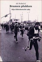 Bramen plukken : mijn Elfstedentocht 1985