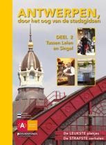 Antwerpen, door het oog van de stadsgidsen 2 Tussen Leien en Singel