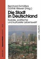 Die Stadt in Deutschland: Aktuelle Entwicklung Und Probleme