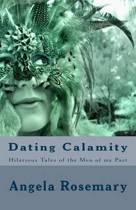 Dating Calamity