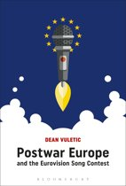 Postwar Europe and the Eurovision Song Contest