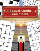 Cold Level Numbriks and Others - 250 Champion Puzzles - 12 X 12 and 9 X 9 Sudoku