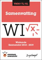 ExamenOverzicht - Samenvatting Wiskunde VMBO TL/GL