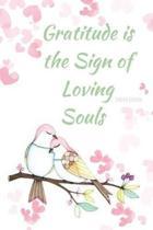 Gratitude Is the Sign of Loving Souls Sermon Journal