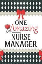 One Amazing Nurse Manager