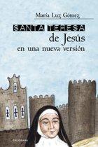 Santa Teresa de Jesús en una nueva version