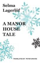 A Manor House Tale
