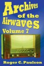 Archives of the Airwaves Vol. 7