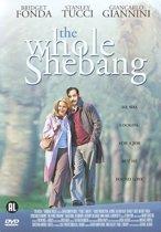 Whole Shebang (dvd)