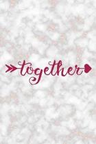 Together: Marriage Notebook Journal Composition Blank Lined Diary Notepad 120 Pages Paperback Marble