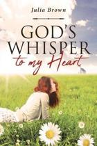 God's Whisper to my Heart