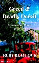 Greed & Deadly Deceit