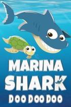 Marina: Marina Shark Doo Doo Doo Notebook Journal For Drawing or Sketching Writing Taking Notes, Custom Gift With The Girls Na