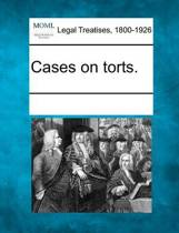 Cases on Torts.
