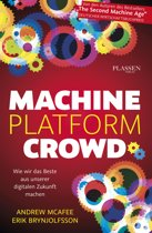 Machine, Platform, Crowd